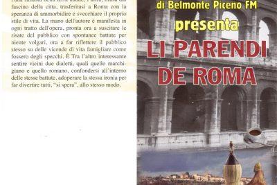 """PRIMO SPETTACOLO STAGIONE DIALETTALE: """"La Nuova"""" Compagnia Teatrale di Belmonte Piceno FM presenta """"LI PARENDI DE ROMA"""""""